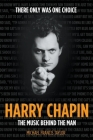 Harry Chapin: The Music Behind the Man Cover Image