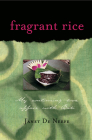 Fragrant Rice: My Continuing Love Affair with Bali [Includes 115 Recipes] Cover Image