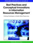 Best Practices and Conceptual Innovations in Information Resources Management: Utilizing Technologies to Enable Global Progressions (Premier Reference Source) Cover Image