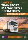 Lowe's Transport Manager's and Operator's Handbook 2021 Cover Image