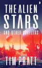 The Alien Stars: And Other Novellas Cover Image