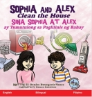 Sophia and Alex Clean the House: Sina Sophia at Alex ay Tumutulong sa Paglilinis ng Bahay Cover Image
