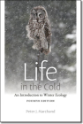 Life in the Cold: An Introduction to Winter Ecology, fourth edition Cover Image
