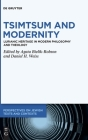Tsimtsum and Modernity: Lurianic Heritage in Modern Philosophy and Theology Cover Image
