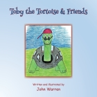 Toby the Tortoise & Friends Cover Image