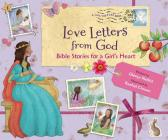 Love Letters from God; Bible Stories for a Girl's Heart Cover Image