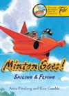 Minton Goes!: Sailing & Flying Cover Image