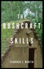 The Bushcraft Skills Cover Image
