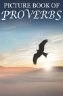 Picture Book of Proverbs: For Seniors with Dementia [Large Print Bible Verse Picture Books] Cover Image