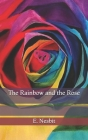The Rainbow and the Rose Cover Image