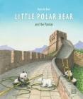 Little Polar Bear and the Pandas Cover Image
