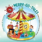 Merry-Go-Tales: Wonderful Children's Stories by New Writers Cover Image