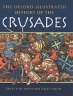 The Oxford Illustrated History of the Crusades Cover Image