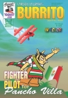 Burrito 3: Fight Pilot for Pancho Villa Cover Image