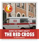 The Red Cross (Community Connections: How Do They Help?) Cover Image