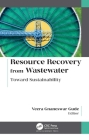 Resource Recovery from Wastewater: Toward Sustainability Cover Image