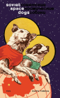 Soviet Space Dogs Cover Image