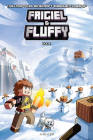 The Minecraft-Inspired Misadventures of Frigiel and Fluffy Vol 2 Cover Image