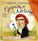 Thomas Jefferson Grows a Nation Cover Image