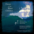 Dream of the Water Children: Memory and Mourning in the Black Pacific Cover Image