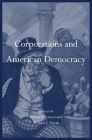 Corporations and American Democracy Cover Image