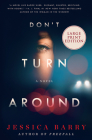Don't Turn Around: A Novel Cover Image