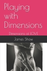 Playing with Dimensions: Dimensions of LOVE Cover Image