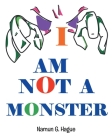 I Am Not a Monster Cover Image