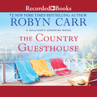 The Country Guesthouse (Sullivan's Crossing #5) Cover Image