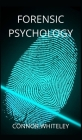 Forensic Psychology (Introductory #9) Cover Image