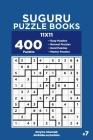 Suguru Puzzle Books - 400 Easy to Master Puzzles 11x11 (Volume 7) Cover Image