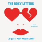 The Roxy Letters Cover Image
