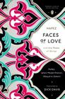 Faces of Love: Hafez and the Poets of Shiraz (Penguin Classics Deluxe Edition) Cover Image