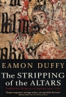 The Stripping of the Altars: Traditional Religion in England, 1400–1580 Cover Image