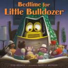 Bedtime for Little Bulldozer Cover Image