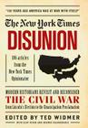 New York Times: Disunion: Modern Historians Revisit and Reconsider the Civil War from Lincoln's Election to the Emancipation Proclamation Cover Image