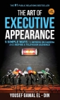 The Art of Executive Appearance: 5 Simple Ways to Impress on Camera and Inspire a Television Audience Cover Image