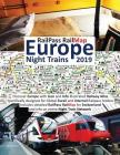 Railpass Railmap Europe - Night Trains 2019: Discover Europe with Icon and Info Illustrated Railway Atlas Specifically Designed for Global Eurail and Cover Image