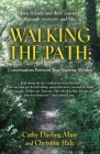 Walking the Path: Conversations Between Two Aspiring Mystics Cover Image