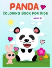 Panda: Cute Panda Coloring Book for Kids, Toddlers, Girls and Boys, Activity Workbook for Kids Ages 2-4, 3-5, 5-7 Cover Image
