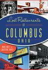 Lost Restaurants of Columbus, Ohio Cover Image