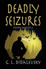 Deadly Seizures Cover Image