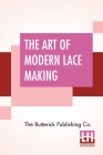 The Art Of Modern Lace Making Cover Image