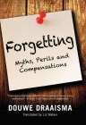 Forgetting: Myths, Perils and Compensations Cover Image