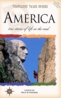 Travelers' Tales America: True Stories of Life on the Road (Travelers' Tales Guides) Cover Image
