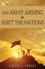 An Army Arising to Shift the Nations Cover Image