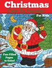 Christmas Color by Number for Kids: Christmas Number Coloring Book (Color by Number Books) Cover Image