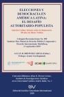 Elecciones Y Democracia En América Latina: EL DESAFÍO AUTORITARIO-POPULISTA. América Latina: Debates sobre la democracia. 80 de Dieter Nohlen Cover Image