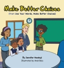 Make Better Choices Cover Image