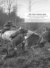 The First World War: Unseen Glass Plate Photographs of the Western Front Cover Image